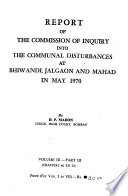 Report of the Commission of Inquiry Into the Communal Disturbances at Bhiwandi, Jalgaon, and Mahad in May 1970