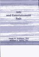 Arts   Entertainment Fads