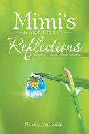 Mimi's Garden of Reflections