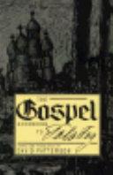 The Gospel According to Tolstoy