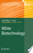 """White Biotechnology"" by Roland Ulber, Peter Babiak, Dieter Sell"