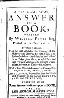 A Full and Clear Answer to a Book  Written by William Petit Esq