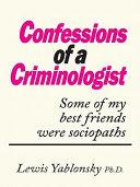 CONFESSIONS OF A CRIMINOLOGIST Pdf/ePub eBook