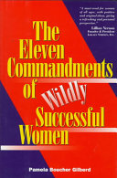 The Eleven Commandments of Wildly Successful Woman