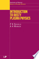 Introduction To Dusty Plasma Physics Book PDF