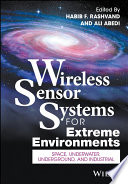 Wireless Sensor Systems for Extreme Environments