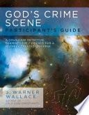 God s Crime Scene Participant s Guide Book