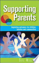 Supporting Parents  Improving Outcomes For Children  Families And Communities