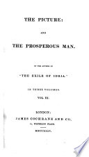 The Picture and the Prosperous Man  By the Author of    The Exile of Idria     J  G  H  Bourne
