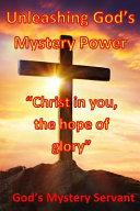 Unleashing God s Mystery Power