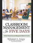Classroom  Classroom Management in Five Days