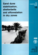 Sand Dune Stabilization  Shelterbelts and Afforestation in Dry Zones