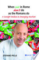 When Not in Rome, Don't Do as the Romans Do  : A CandyD Italian in Emerging Markets