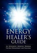The Energy Healer s Guide