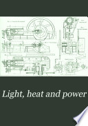 Light  Heat and Power Book