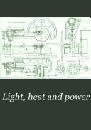 Light  Heat and Power