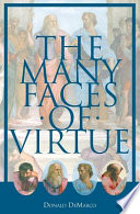 The Many Faces of Virtue Book