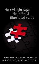The Twilight Saga  The Official Illustrated Guide