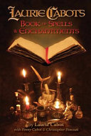Laurie Cabot s Book of Spells   Enchantments