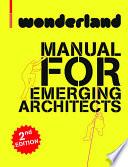 wonderland – MANUAL FOR EMERGING ARCHITECTS