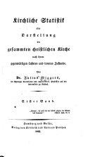 Kirchliche Statistik oder Darstellung der gesammten christlichen Kirche nach ihrem gegenwärtigen äußeren und inneren Zustande