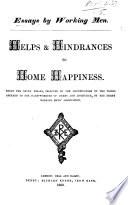 Helps & Hindrances to Home Happiness. Being the seven essays, selected by the adjudicators of the prizes offered to the hand-workers of Derby and Litchurch, by the Derby Working Men's Association Pdf/ePub eBook