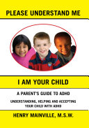 Please Understand Me  I Am Your Child Book