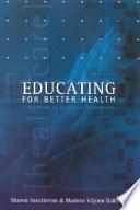 Educating for Better Health