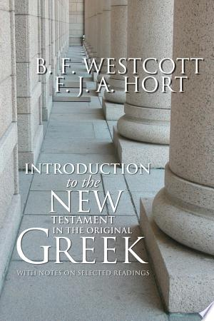 Free Download Introduction to the New Testament in the Original Greek PDF - Writers Club