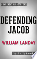 Defending Jacob A Novel By William Landay Conversation Starters Book PDF
