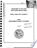 White Sands Missile Range, Aerial Cable Test Capability (ACTC)