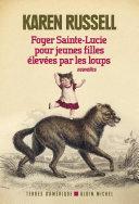 Pdf Foyer Sainte-Lucie pour jeunes filles élevées par les loups Telecharger