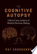 The Cognitive Autopsy Book PDF