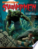 Swampmen Muck Monsters And Their Makers