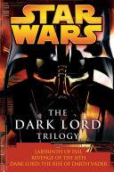 The Dark Lord Trilogy  Star Wars Legends