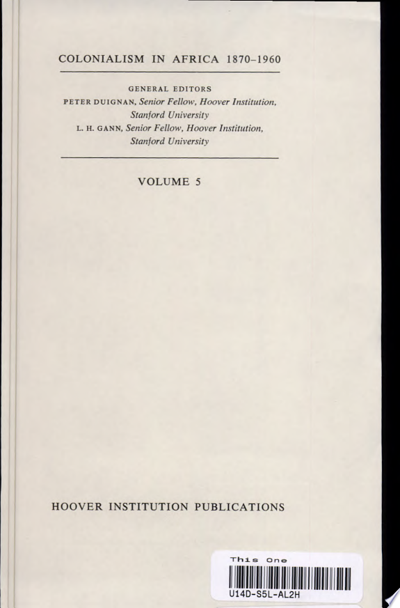 Colonialism in Africa 1870 1960  Volume 5  A Bibliographic Guide to Colonialism in Sub Saharan Africa