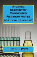 A-level Chemistry Condensed Revision Notes Aqa Year 1 & As 2015