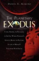The Planetary Exodus