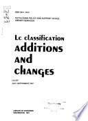L.C. Classification: Additions and Changes