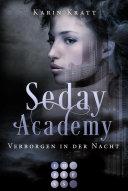 Verborgen in der Nacht (Seday Academy 2)
