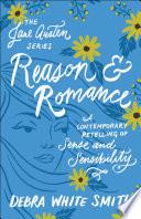 Reason and Romance (The Jane Austen Series)