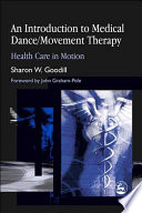 An Introduction to Medical Dance Movement Therapy