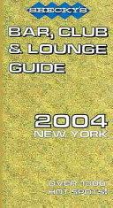 Shecky s 2004 Bar Club   Lounge Guide New York