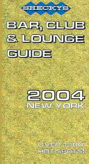 Shecky s 2004 Bar Club   Lounge Guide New York Book PDF