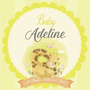 Baby Adeline A Simple Book of Firsts