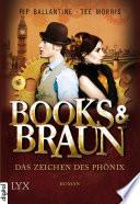Books & Braun - Das Zeichen des Phönix