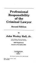 Professional Responsibility of the Criminal Lawyer