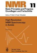 High Resolution NMR Spectroscopy in Solids Book