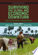 Surviving the Global Financial and Economic Downturn