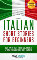 Italian  Italian Short Stories For Beginners   10 Captivating Short Stories to Learn Italian   Expand Your Vocabulary While Having Fun